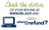 Check the status of your refund at www.irs.gov  and click Where's my Refund